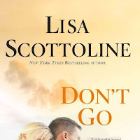 Download Don't Go by Lisa Scottoline Book PDF Free