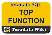TeradataWiki-teradata top function