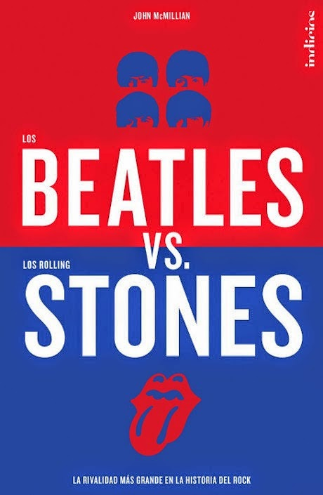 Los Beatles vs. los Rolling Stones - John McMillian (2014)