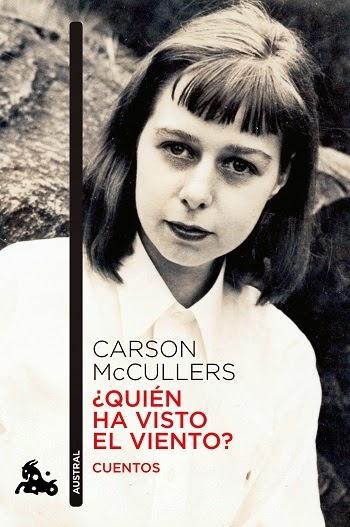 Carson McCullers Quién ha visto el viento