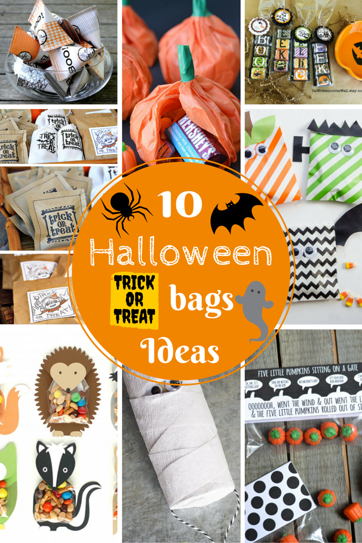 If You Fall Under The Second Category Are Probably Searching For Some Ideas So Today I Am Sharing 10 Cute Trick Or Treat Bags