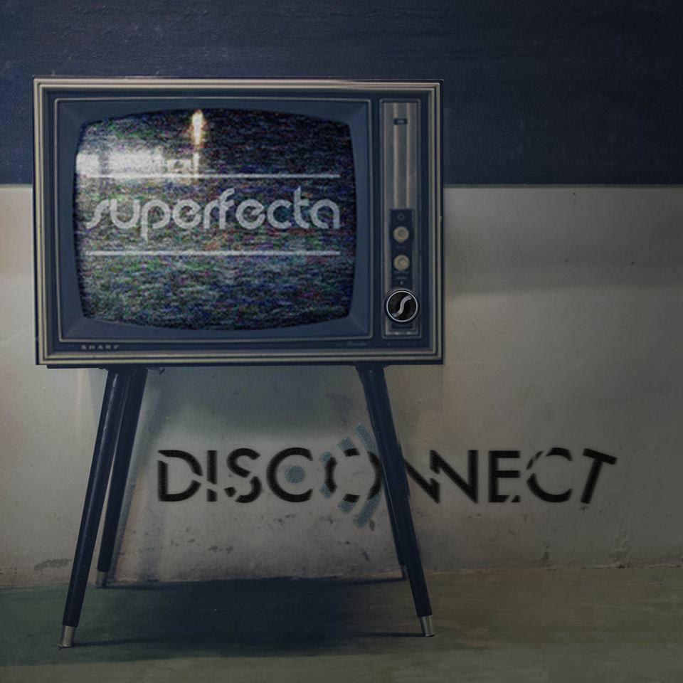 Skyfire Interactive & Skyfire Records Present Superfecta - Disconnect The Brand New Album