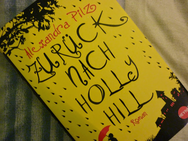 Hollyhill, zurück, verliebt, Zeitreise, Alexandra Pilz