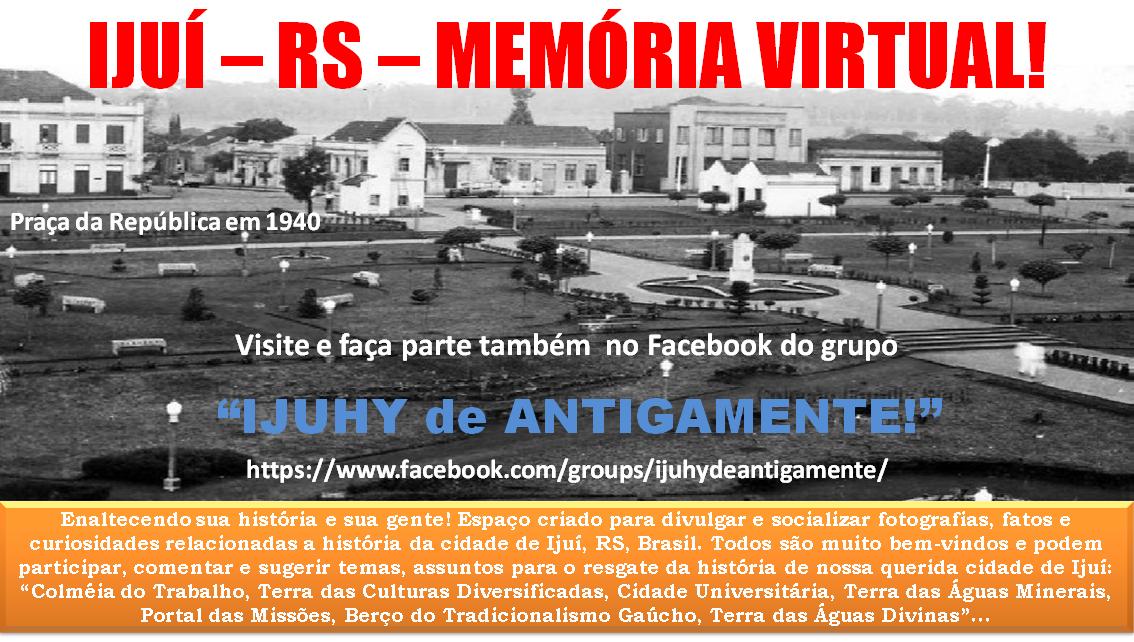 IJUÍ - RS - Memória Virtual