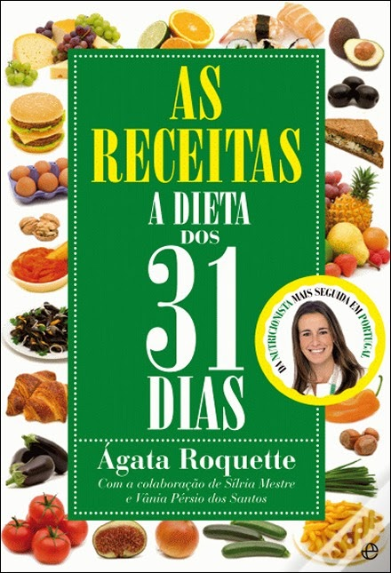 Livro As Receitas, A Dieta dos 31 Dias, de Ágata Roquette