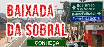 CONHEÇA A BAIXADA DA SOBRAL