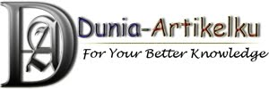 Dunia-Artikelku | For Your Better Knowledge