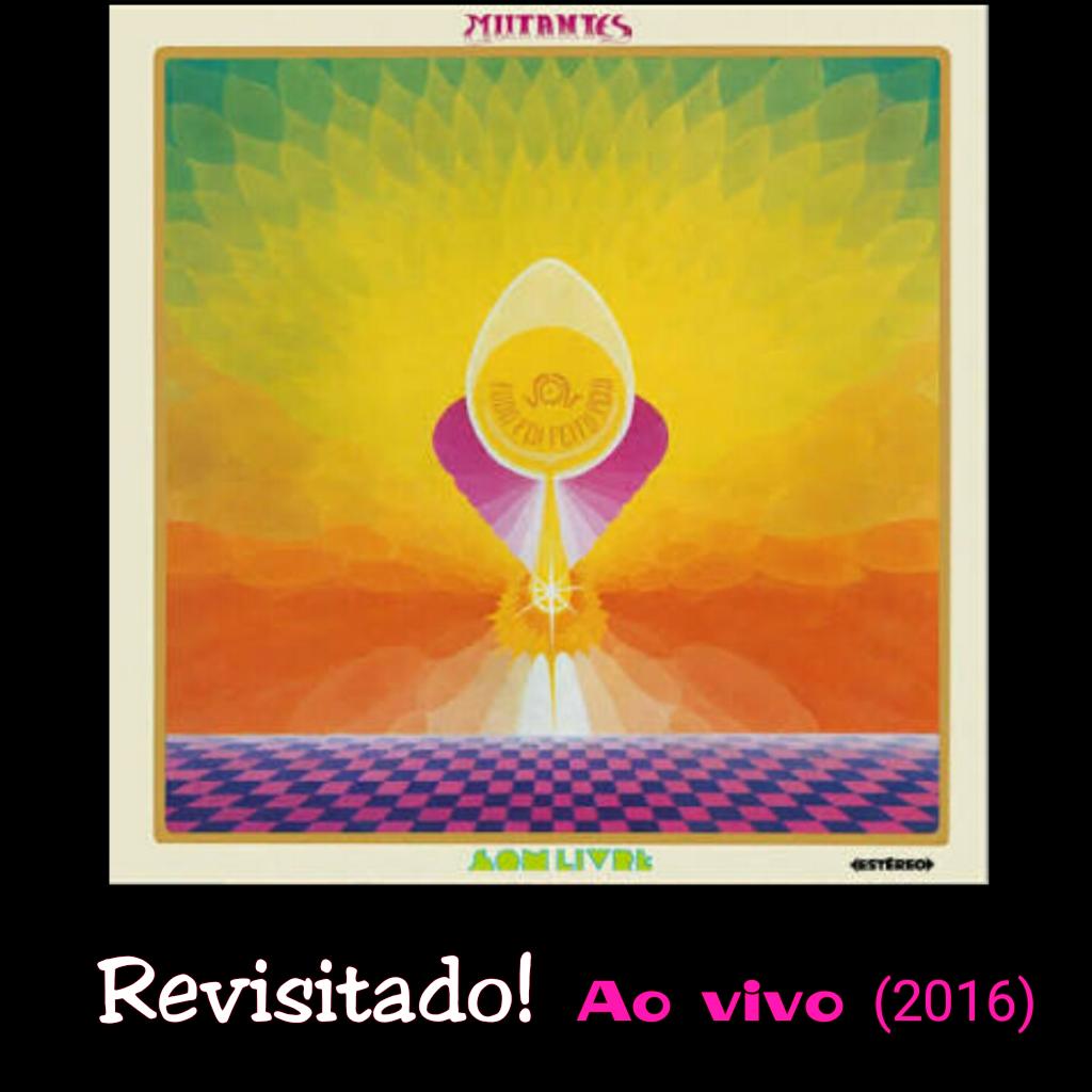 Mutantes ao vivo em 2016