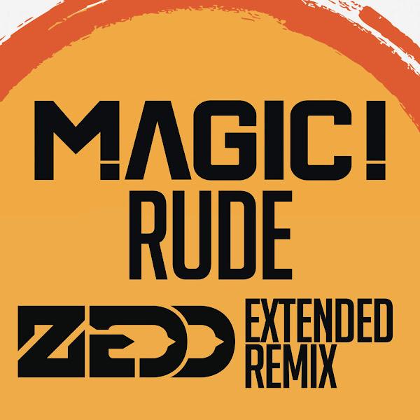 MAGIC! - Rude (Zedd Extended Remix) - Single Cover