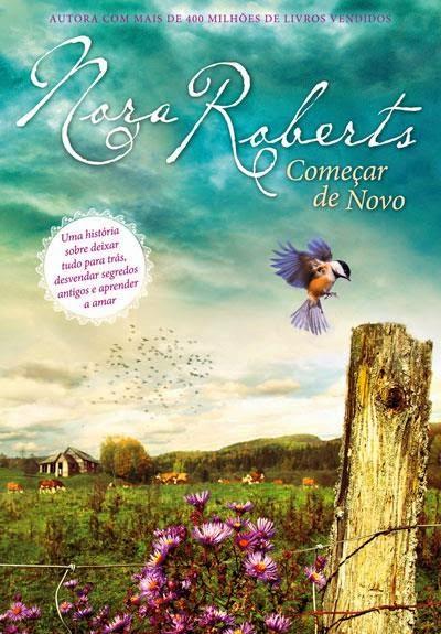 """Começar de Novo"" de Nora Roberts"