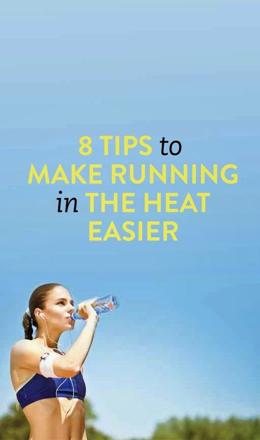8 Tips For Making Running In The Heat Easier This Summer