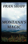 Montana&#39;s Magic