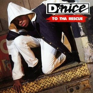 D-Nice To Tha Rescue