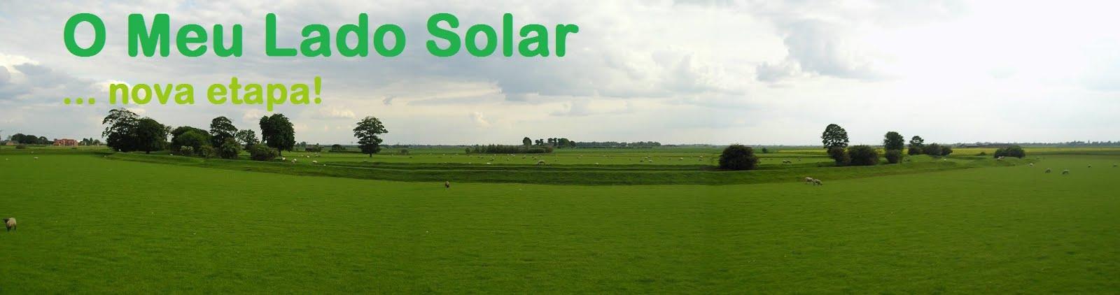 <strong>O MEU LADO SOLAR</strong><br><small><i>...nova etapa!</i></small>