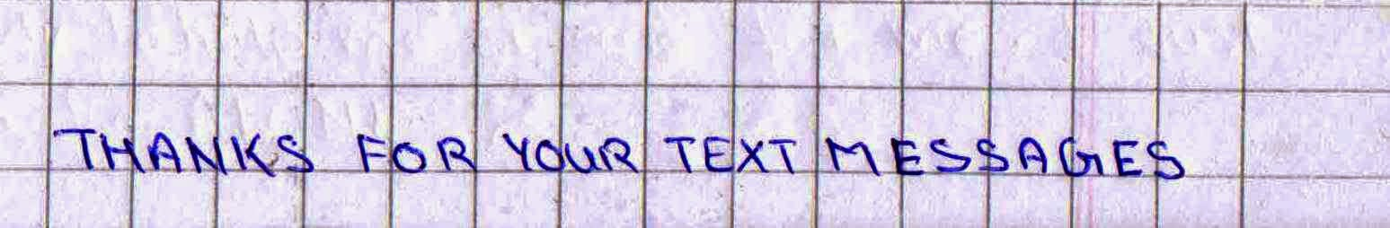 Thanks for your text messages