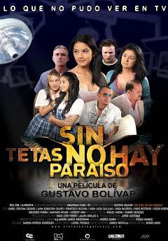Sin Tetas No Hay Paraiso – DVDRIP LATINO