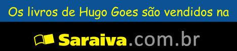 Clique no banner abaixo para comprar os livros de Hugo Goes