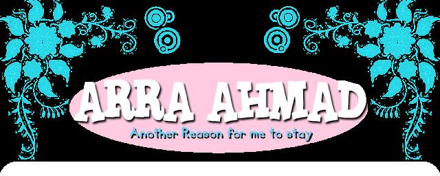 !                                                                              ARRA AHMAD!