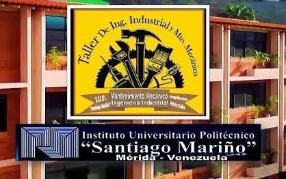 Taller Integral de Mantenimiento Mecánico e Industrial IUPSM- Mérida