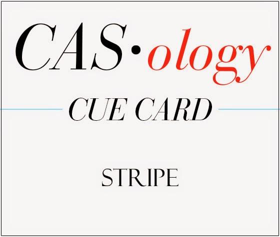 http://casology.blogspot.ca/2014/08/week-107-stripe.html