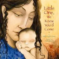 bookcover of Little One, We Knew You'd Come  by Sally Lloyd-Jones