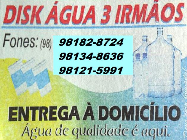 DISK ÁGUA 3 IRMÃOS - ÁGUA DE QUALIDADE É AQUI