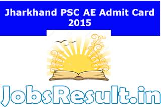 Jharkhand PSC AE Admit Card 2015