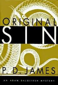 Original Sin (Published in 1994) - Authored by PD James - Murder around a publishing house