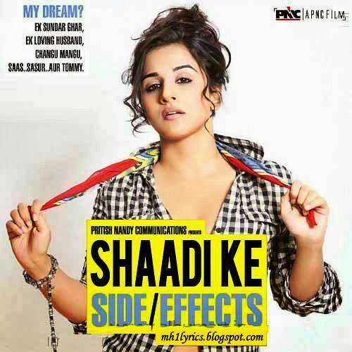 Bepanah Pyaar Hai Tumse Song Download: Tumse Pyar Ho Gaya Lyrics : Shaadi Ke Side Effects