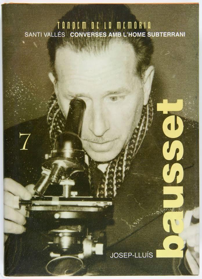 """""""Josep Lluís Bausset. Converses amb l'home subterrani"""""""