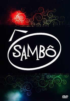 Grupo Sambô - Ao Vivo - DVDRip