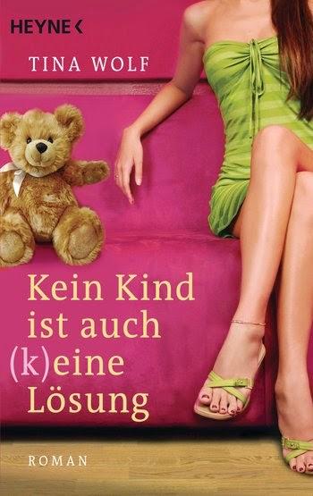 http://www.randomhouse.de/Taschenbuch/Kein-Kind-ist-auch-k-eine-Loesung-Roman/Tina-Wolf/e397406.rhd