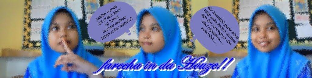 ~F@ReeHA !n Da HouZE~