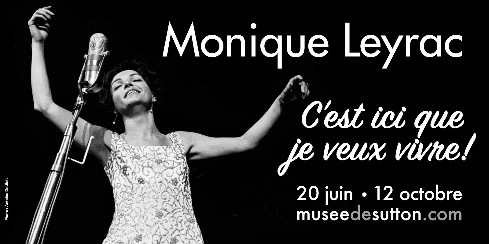 Monique Leyrac, C'est ici que je veux vivre
