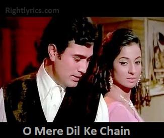O Mere Dil Ke Chain Lyrics