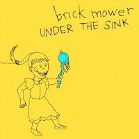 Brick Mower - Under the Sink (2011, Viking On Campus) - A brief evaluation