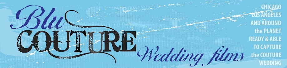 Blu Couture Wedding Films