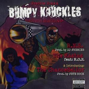 Freddie Foxxx (aka Bumpy Knuckles) – R.N.S. / The Mastas / The ChanceSellor (CDS) (1999) (320 kbps)