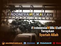 #IndonesiaMilikAllah Terapkan Syariah Allah
