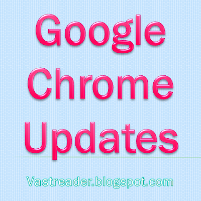 Google Chrome Releases Dev, Beta Channel Updates