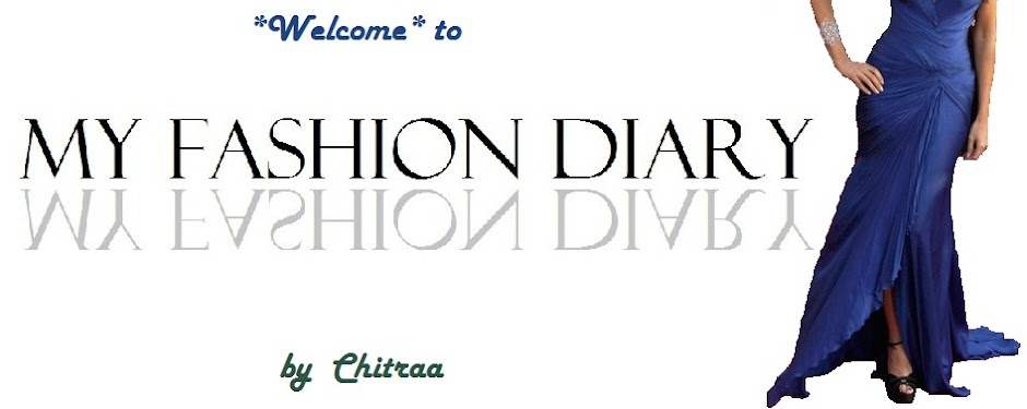 Chitraa's Fashion Diary