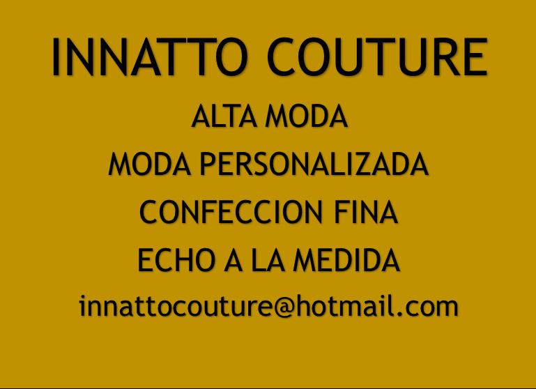 ALTA MODA , MODA PERSONALIZADA, CONFECCION FINA.