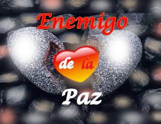 Querido, la paz no sólo es posible, está a mano y no hay necesidad que ningún enemigo real o ficticio la robe de tu corazón.