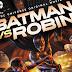 [ANIMACIÓN] BATMAN VS ROBIN - ONLINE EN ESPAÑOL LATINO HD