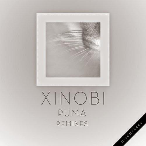 Xinobi - Puma (Remixes)