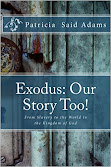 Exodus: Our Story Too
