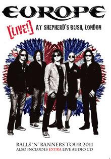 Europe - Live At Shepherd's Bush – CD DVD