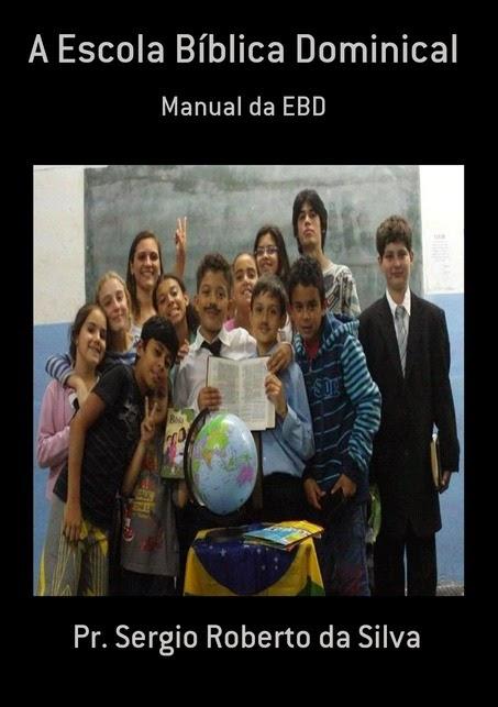 Compre o Livro A Escola bíblica Dominical