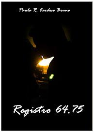 """Conheça o Romance Policial """"Registro 64.75"""""""
