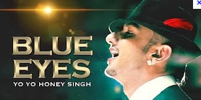 Blue Eyes (Yo Yo Honey Singh) Song Download Mp3